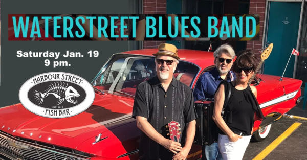 Waterstreet Blues Band - 5 piece @ Harbour Street Fish Bar | Collingwood | Ontario | Canada