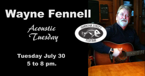 WAYNE FENNELL Acoustic Tuesday @ Harbour Street Fish Bar   Collingwood   Ontario   Canada