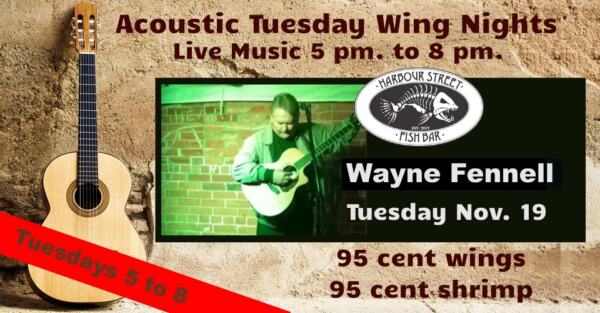 WAYNE FENNELL Acoustic Tuesday @ Harbour Street Fish Bar | Collingwood | Ontario | Canada