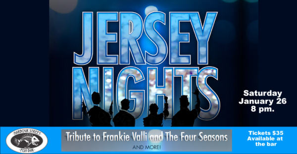 JERSEY NIGHTS Tribute to Frankie Valli & The Four Seasons @ Harbour Street Fish Bar | Collingwood | Ontario | Canada