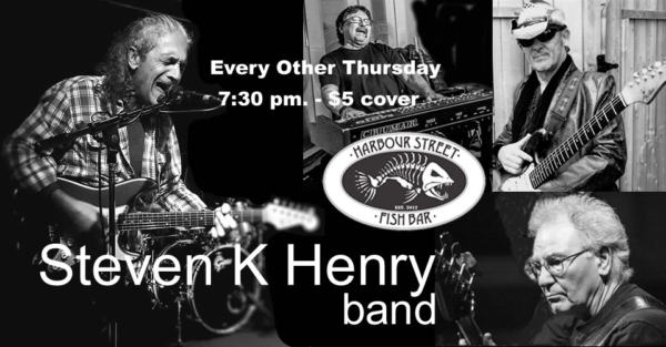 Steven K. Henry Band @ Harbour Street Fish Bar