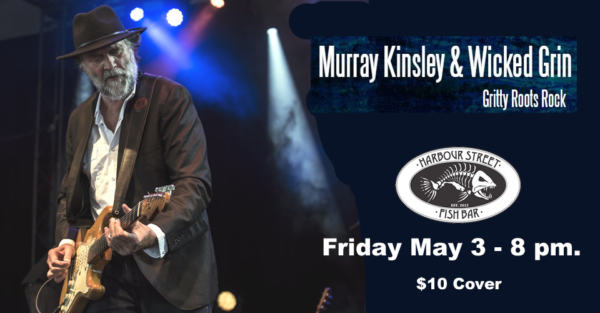 Murray Kinsley & Wicked Grin @ Harbour Street Fish Bar