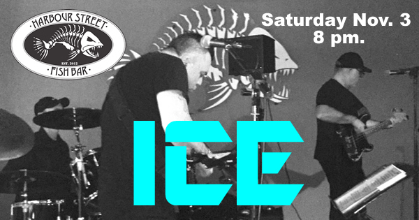 ICE - Classic Rock Band @ Harbour Street Fish Bar
