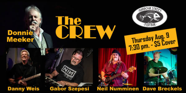 The Crew featuring Donnie Meeker @ Harbour Street Fish Bar