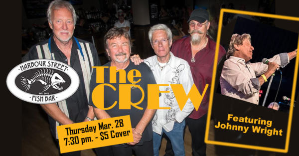 The Crew featuring Johnny Wright @ Harbour Street Fish Bar