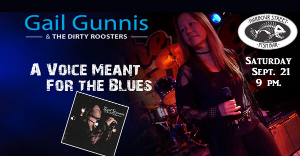 Gail Gunnis & The Dirty Roosters @ Harbour Street Fish Bar